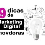 9-dicas-de-marketing-digital-inovadoras